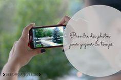 Gagner du temps en prenant des photos avec son smartphone s'organiser