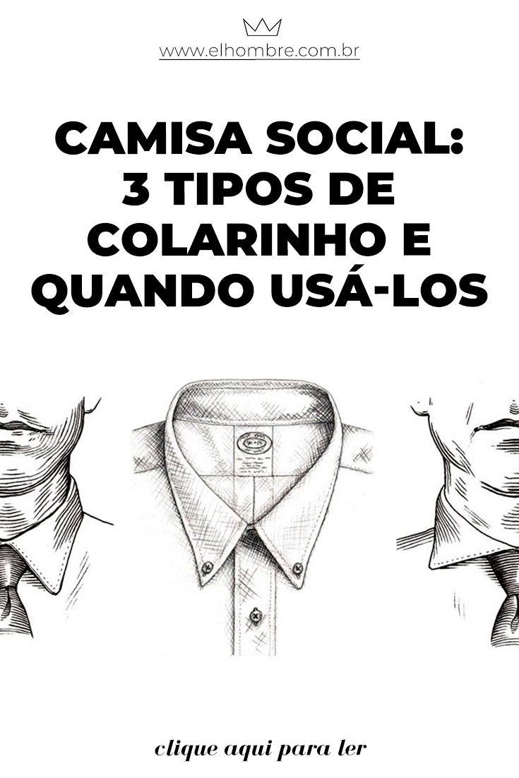 f2f208363 Camisa social: 3 tipos de colarinho e quando usá-los | Homem | Looks ...