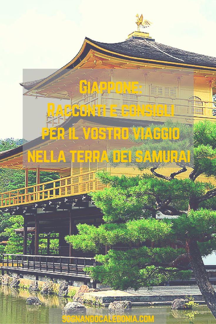 #Giappone: consigli e racconti per il vostro viaggio nella terra dei #Samurai