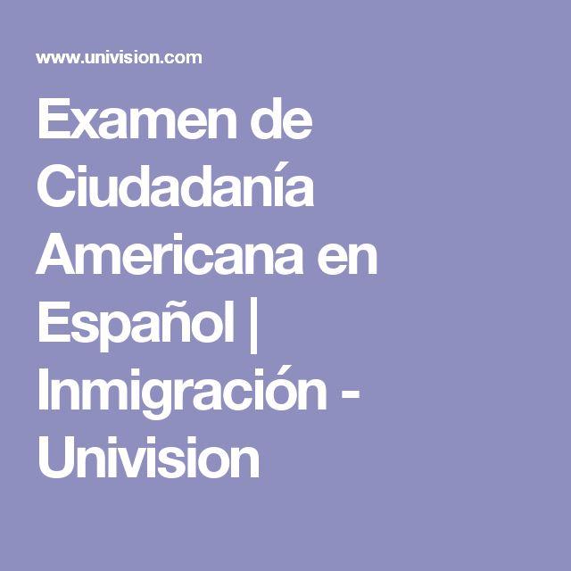 Examen de Ciudadanía Americana en Español | Inmigración - Univision