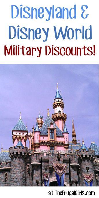 Disneyland and Disney World Military Discounts!