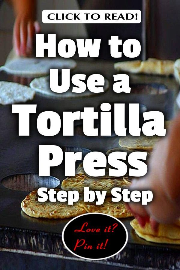 A Tortilla Press Is Often Made Of Cast Iron Wood Or Aluminum Contains 2 Flat Metal Discs That Ar Tortilla Press Homemade Tortillas Homemade Flour Tortillas