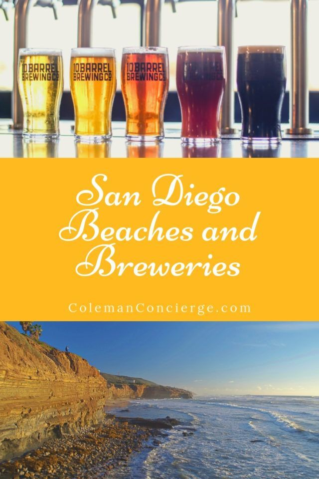 San Diego Beaches And Breweries The Perfect Pairing San Diego