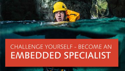 CHALLENGE YOURSELF – BECOME AN EMBEDDED SPECIALIST!