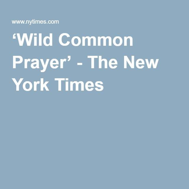 'Wild Common Prayer' - The New York Times