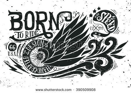 Born to ride. Hand drawn grunge vintage illustration with hand lettering, retro bike wheel with wings and helmet. This illustration can be used as a print on t-shirts and bags or as a poster. - stock vector