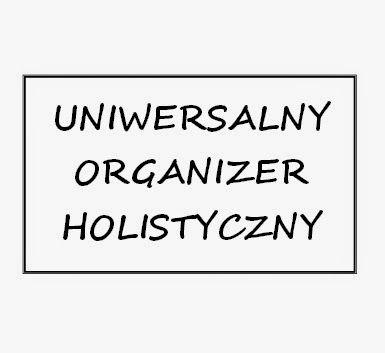 Holistycznie: Uniwersalny Organizer Holistyczny