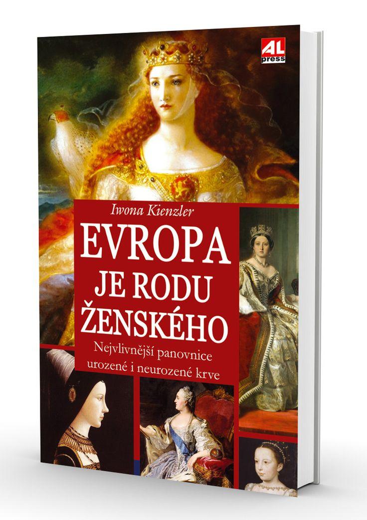 EVROPA JE RODU ŽENSKÉHO - Iwona Kienzler http://www.alpress.cz/evropa-je-rodu-zenskeho-nejvlivnejsi…/