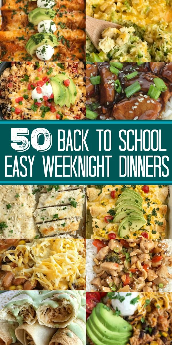 The Best Back To School Dinners Fast Dinner Recipes Quick