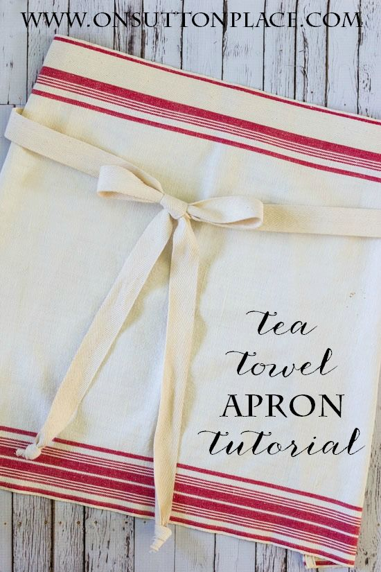 Easy tutorial on how to make a tea towel apron. Uses quick straight line sewing. Would make a great gift for anyone who loves to cook!