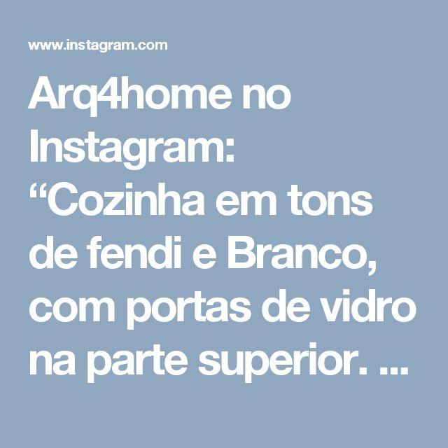 """Arq4home no Instagram: """"Cozinha em tons de fendi e Branco, com portas de vidro na parte superior. Projeto: Arquitetura de coração"""""""