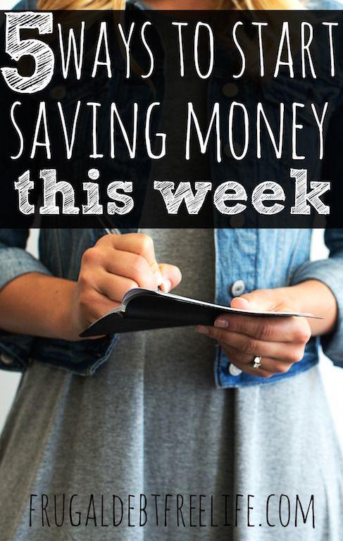 5 ways to start saving money.this week