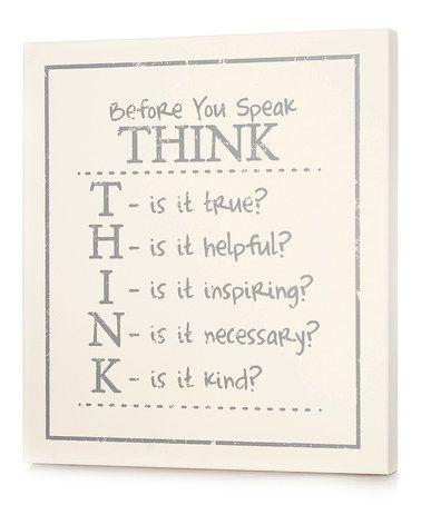{THINK Before You Speak}