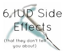IUD Side Effects - Happy Mama Tales