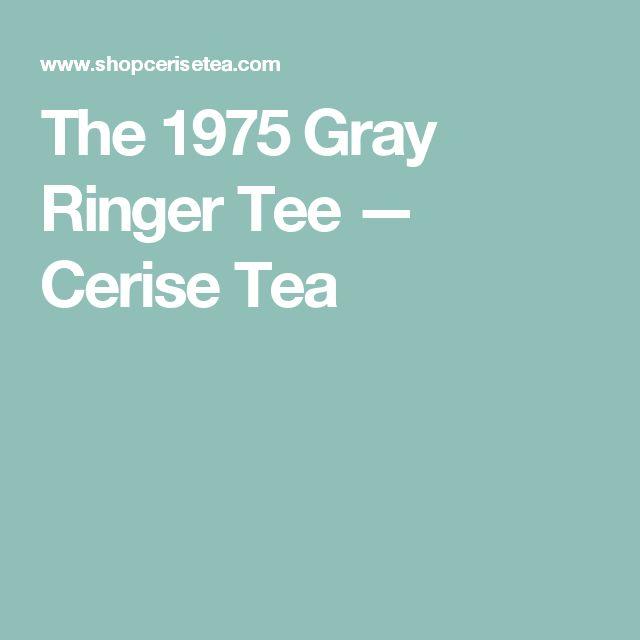 The 1975 Gray Ringer Tee — Cerise Tea