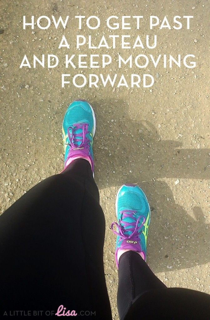 How to get past a plateau and keep moving forward | A Little Bit Of Lisa