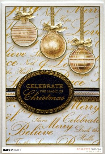 'Celebrate the Magic of Christmas' Card by Collette Mitrega Design Team for Kaisercraft using 'Glisten' collection. Saved from  kaisercraft.com.au - Wendy Schultz - Christmas Cards + Tags.