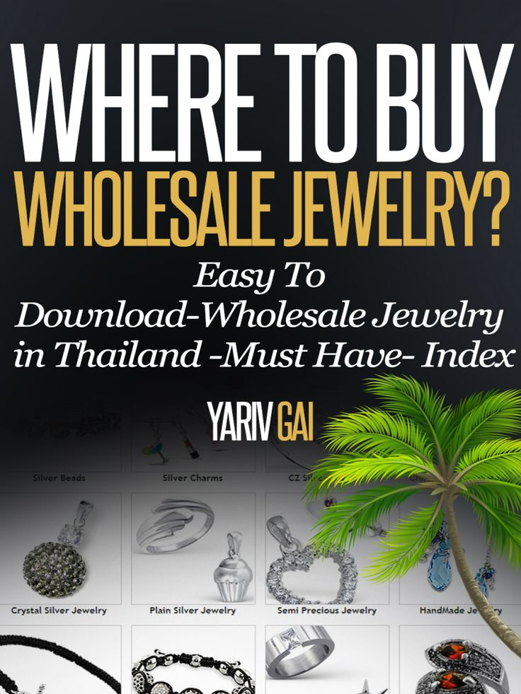 Where to Buy Wholesale Jewelry in Thailand? - YARIV GAI
