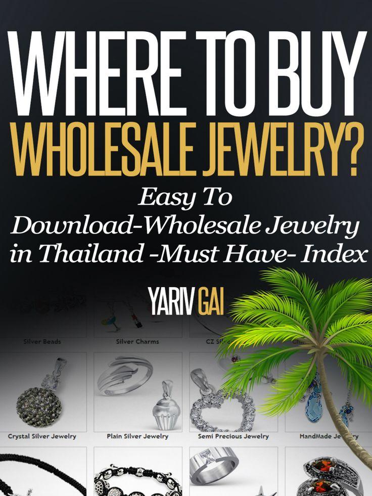 Where to Buy Wholesale Jewelry in Thailand? - YARIV GAI