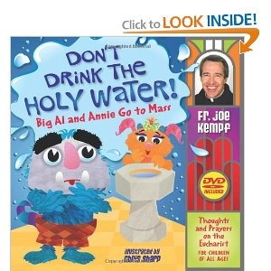 Don't Drink the Holy Water!: Big Al and Annie Go to Mass