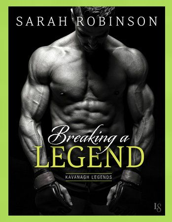 Breaking A Legend (Kavanagh Legend) by Sarah Robinson    BREAKING A LEGEND is the first installment in Sarah Robinson's contemporary, adult KAVANAGH LEGENDS romance series focusing on the Kavanagh family of MMA fame. This is former MMA champion twenty eight year old Rory Kavanagh, and bartender Clare Ivers's storyline.    http://www.thereadingcafe.com/breaking-a-legend-kavanagh-legends-1-by-sarah-robinson-review-and-book-tour/