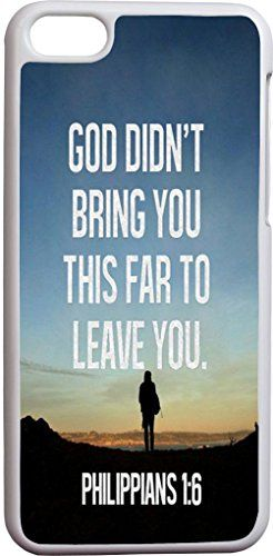 philippians 1:6 god didn't bring you this far to leave you christian bible verses quotes theme pattern print protector cover sleeve cases for apple iphone 5C Hungo http://www.amazon.com/dp/B00O4DBECC/ref=cm_sw_r_pi_dp_4jctub1N8BR8G