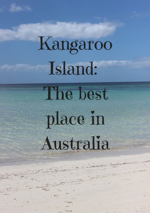 Kangaroo Island_ The best place in Australia