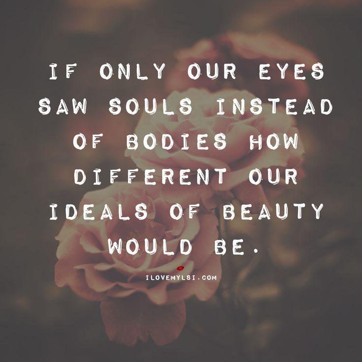 Soul Quotes Beauteous 152 Best Ilovemylsi Images On Pinterest  True Words Quote And Thoughts