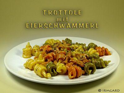 Rezept Trottole mit Eierschwammerl
