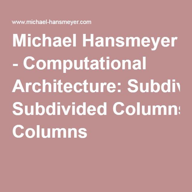 Michael Hansmeyer - Computational Architecture: Subdivided Columns