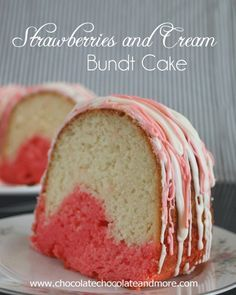 Strawberries and Cream Bundt Cake #recipe