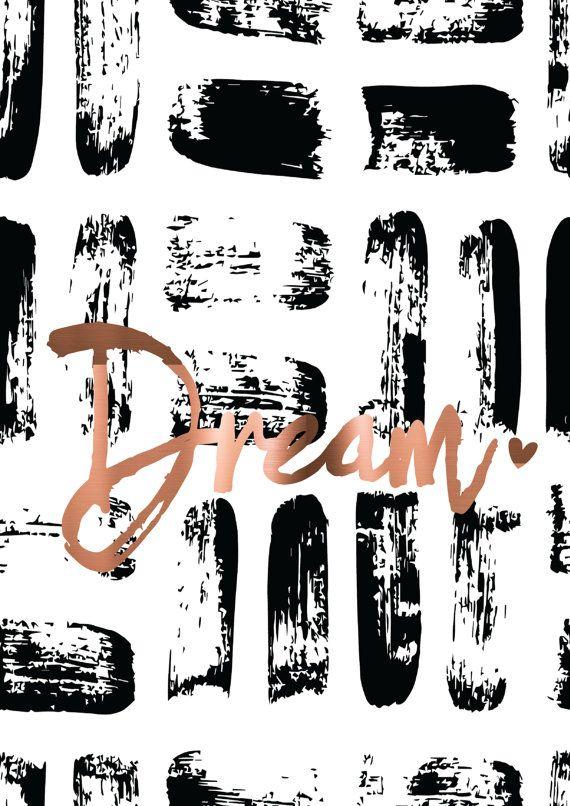 AFDRUKBEREIK PREMIUM / / /  Geschilderde zwarte penseelstreken gebruikt als een contrasterende achtergrond aan de formulering van de folie.  Folie formulering: droom ______________________________________________________________________________________  PRODUCT DETAILS / / /  ○ Folie kleuren - goud, koper of zilver ○ professioneel afgedrukt op hoogwaardig mat karton ○ De typografie is ECHT goud, zilver of koper folie print ingedrukt. De prints zijn met de hand verijdeld. ○ Alle afdrukken…