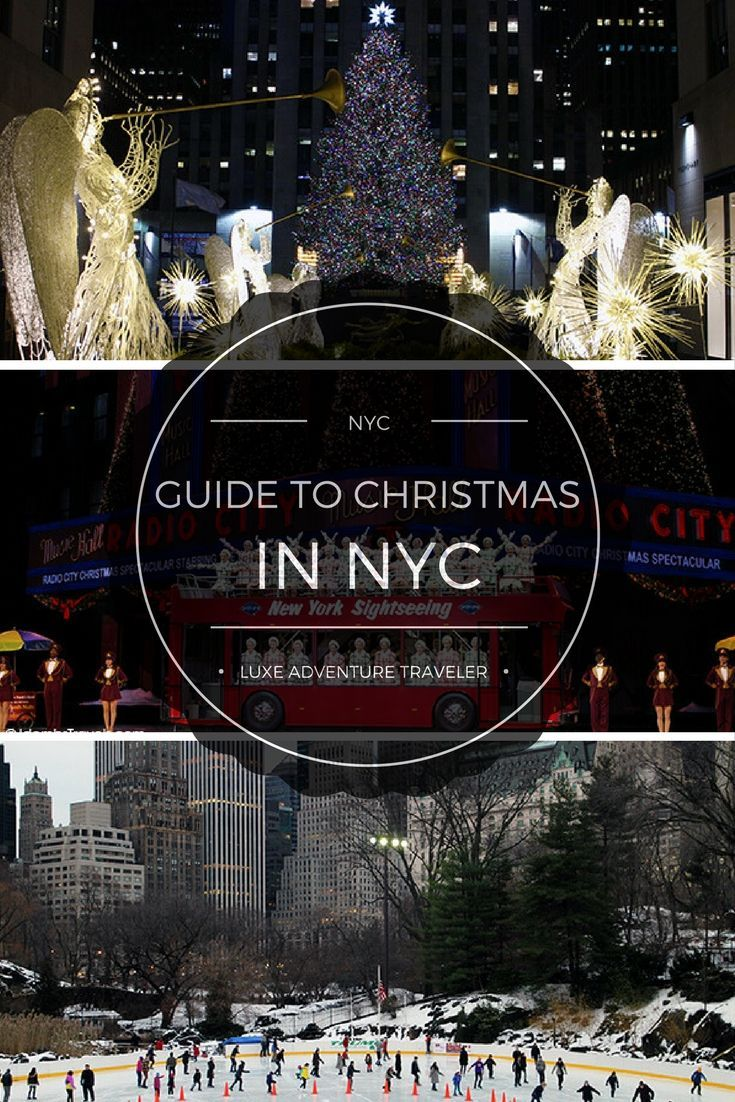 The Luxe Adventure Traveler guide to Christmas in NYC, complete with ice skating, the best window displays, holiday markets, must-see holiday light displays, where to stay, eat and more.