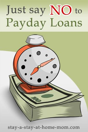 http://www.stay-a-stay-at-home-mom.com/instant-cash-loan-till-payday.html Just say NO to Payday Loans