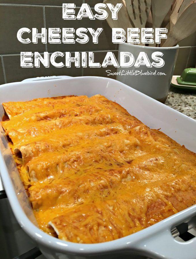 Easy Cheesy Beef Enchiladas 4 Ingredients Recipes Easy Cheesy Enchilada Recipes