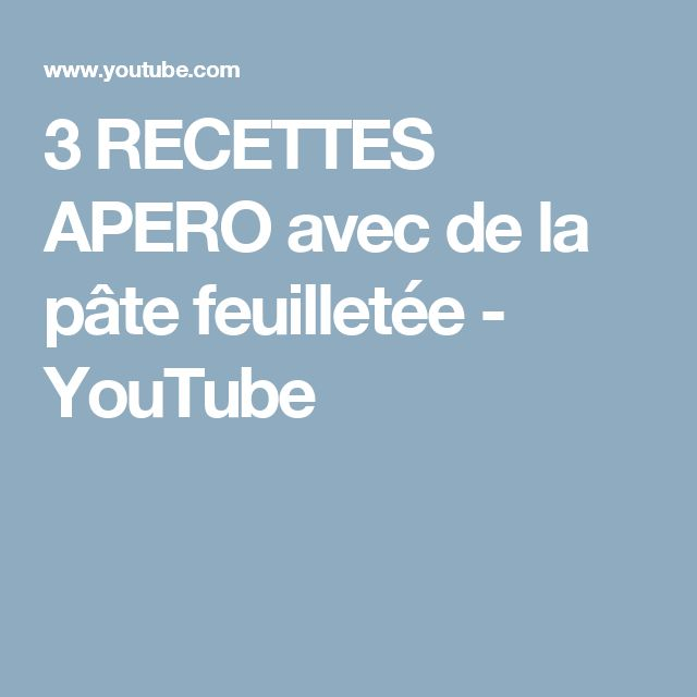 3 RECETTES APERO avec de la pâte feuilletée - YouTube
