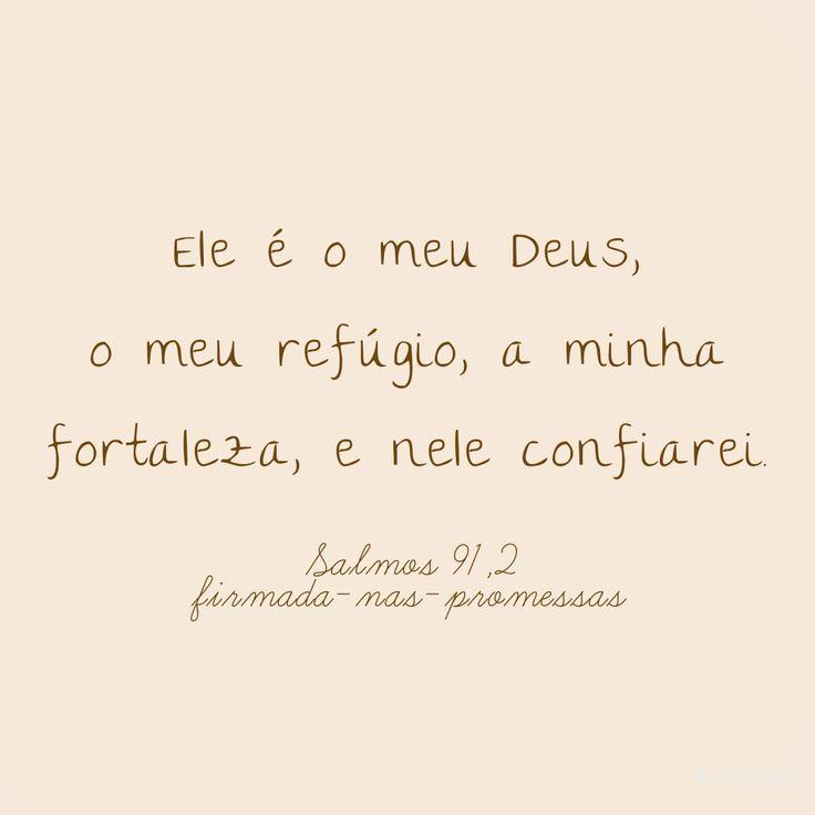 "firmada-nas-promessas: ""Salmos 91, 2. 👑 """