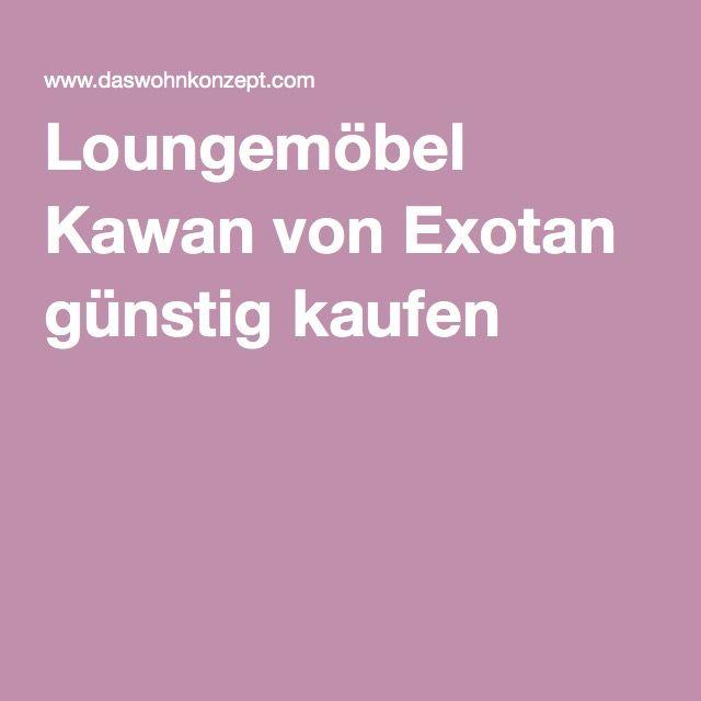 Loungemöbel Kawan von Exotan günstig kaufen