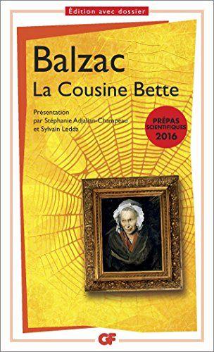 La cousine Bette Prépa S 2015-2016 de Honoré de Balzac http://www.amazon.fr/dp/2081358794/ref=cm_sw_r_pi_dp_xR13vb1W1J2SK
