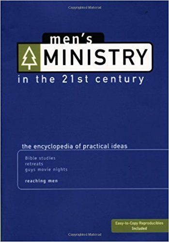 Amazon Mens Ministry In The 21st Century Encyclopedia Of Practical Ideas