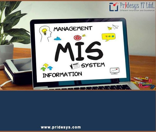 MANAGEMENT INFORMATION SYSTEM (MIS):  Pridesys IT develops MIS system which can be used to refer the group of information management methods tied to the automation or support of human decision making, e.g. Decision Support Systems, Expert systems and Executive information systems.