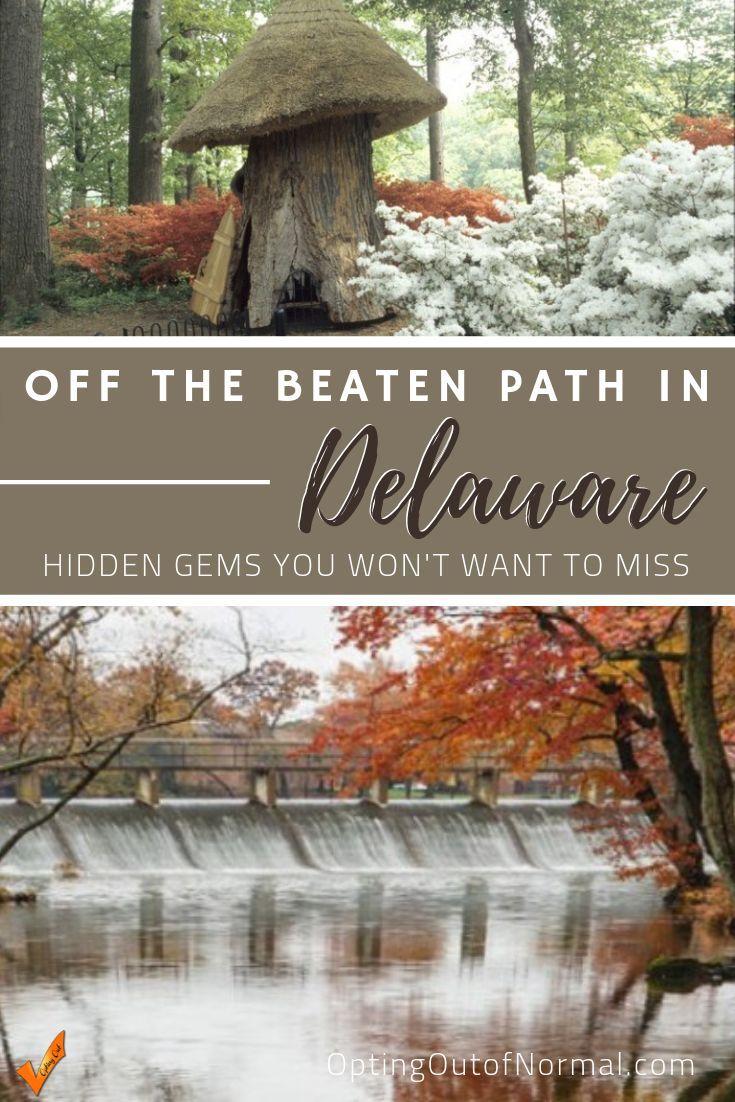 Exploring Hidden Gems in Delaware