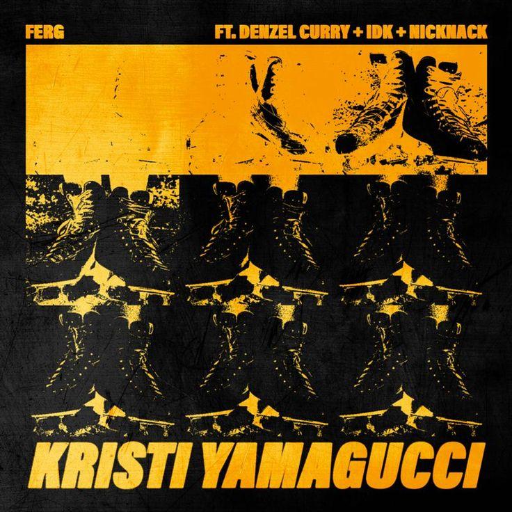 A$AP Ferg Ft. Denzel Curry & IDK - Kristi YamaGucci