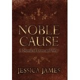 Noble Cause (Hardcover)By Jessica James