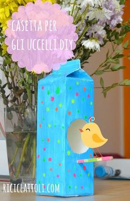 Riciclattoli (e dintorni...): La casetta degli uccelli fatta col cartone del latte