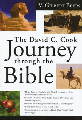The David C. Cook Journey Through the Bible   -     By: V. Gilbert Beers Excellent for understanding cultures and times of the bible.