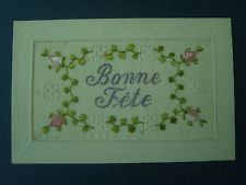 WW1 Embroidered  Silk Postcard : Bonne Fete