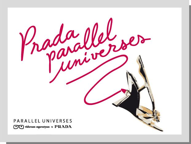 "THE CREATIVE PATH IMAGINED BY GRAPHIC DESIGNER AND ARTIST VAHRAM MURATYAN   IS A VIRTUAL ROAD /""PAVED/"" WITH PRADA 2012 SPRING/SUMMER MEN'S AND WOMEN'S   ACCESSORIES WHICH HIGHLIGHTS, THROUGH RAPID AND INTUITIVE MOVES, TWO PARALLEL   UNIVERSES THAT ARE BOUND TO MEET UNDER THE AUSPICES OF PRADA STYLE."