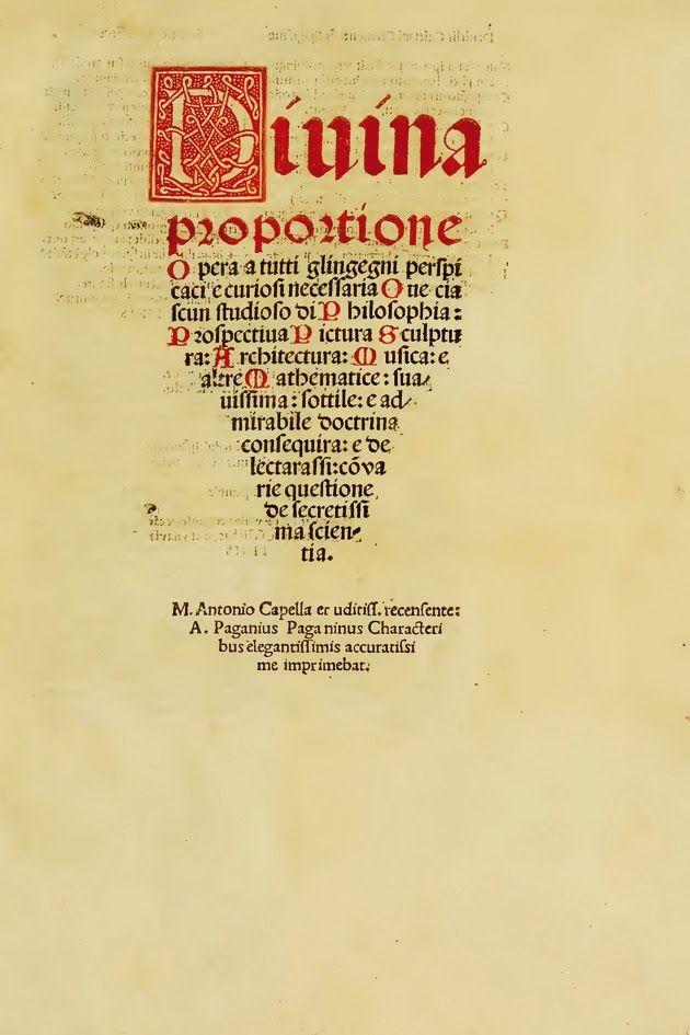 Leonardo da Vinci: 1509 - Luca PACIOLI. Divina proportione (selezione di carte inerenti Leonardo da Vinci)