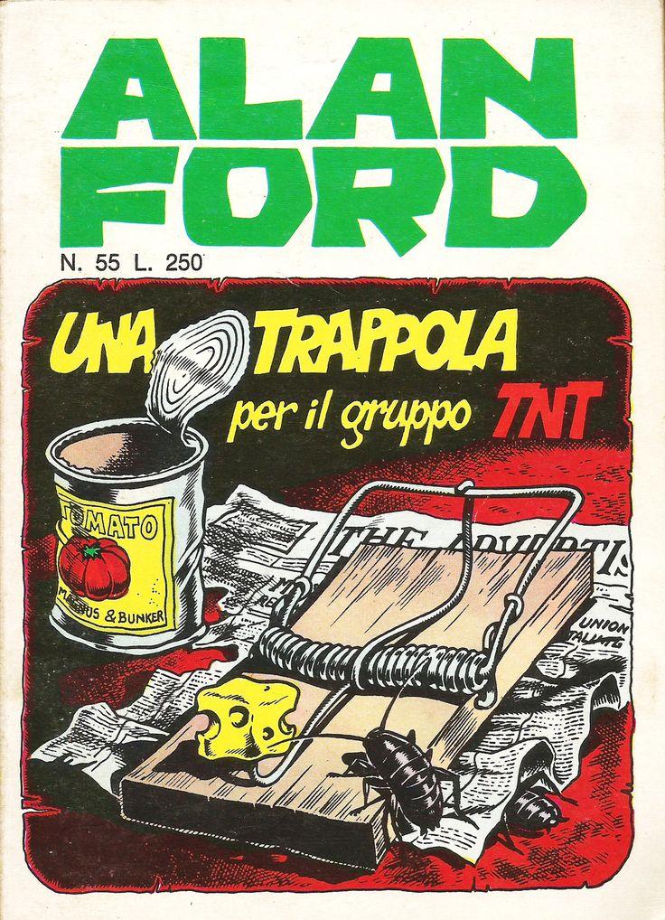 """Alan Ford n.55 """"Una Trappola per il Gruppo TNT"""", di Magnus [Roberto Raviola], chine di Giovanni Romanini - gennaio 1974"""